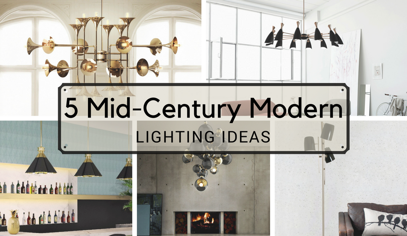 lighting ideas 5 Mid-Century Modern Lighting Ideas That Will Change You capa 1