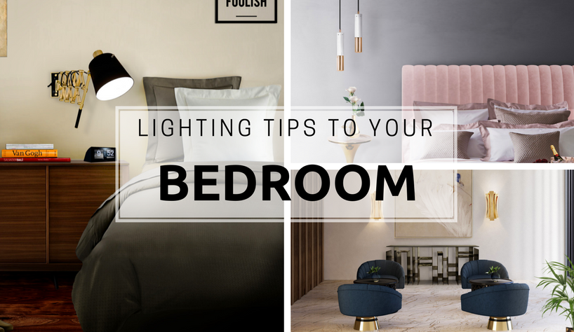 lighting tips Amazing Lighting Tips To Light Up Your Bedroom capa LS 3