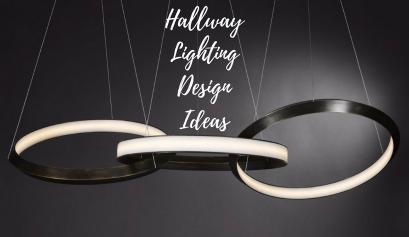 Hallway Lighting Design Ideas You Can Not Miss