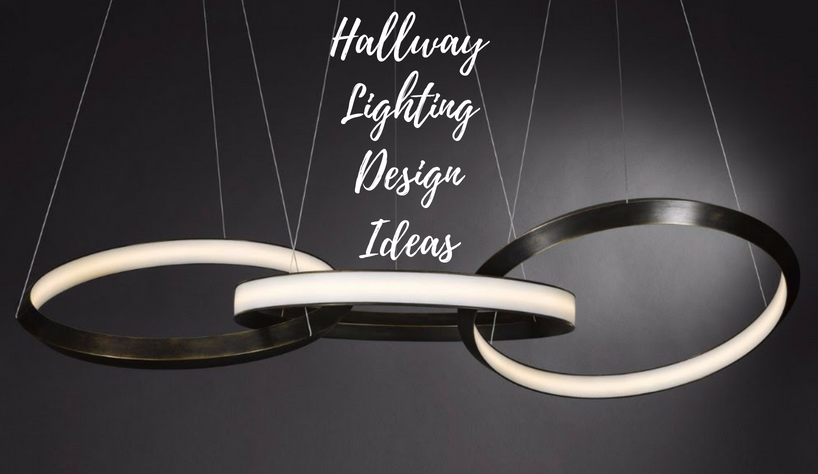 Hallway Lighting Design Ideas You Can Not Miss
