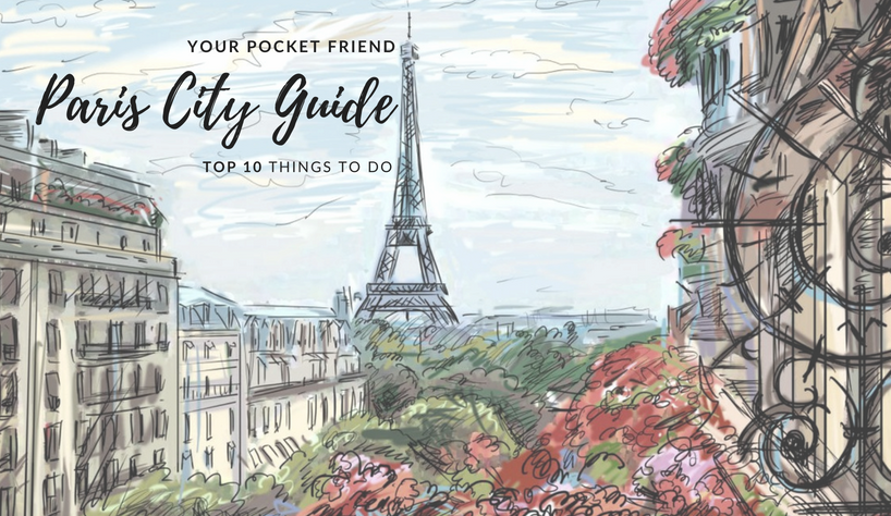 Paris City Guide Paris City Guide: Top 10 Things To Do In The City capa 13