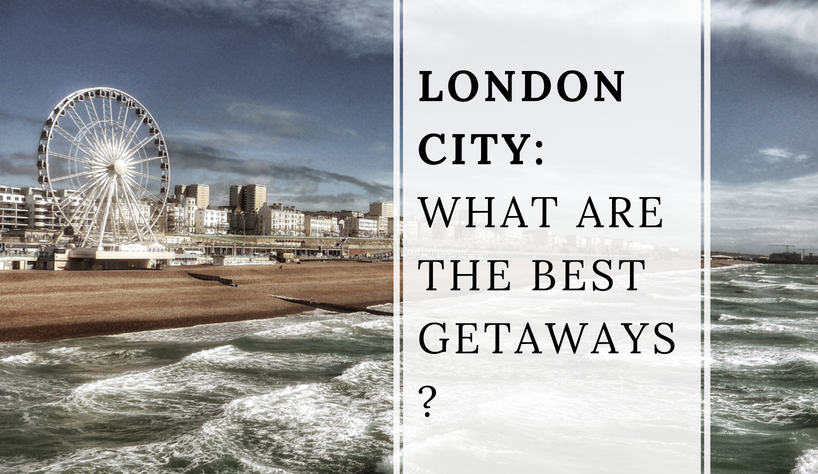 london city London City: What Are The Best Getaways? capa 20