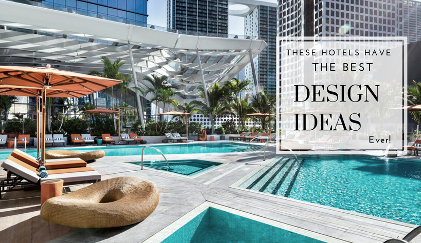 Design Ideas These Hotels Have The Most Amazing Design Ideas Ever capa