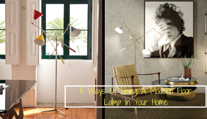 5 Ways Of Using A Modern Floor Lamp In Your Home