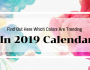 Find Out Here Which Colors Are Trending 2019 calendar Find Out Here Which Colors Are Trending In 2019 Calendar Find Out Here Which Colors Are Trending 90x70