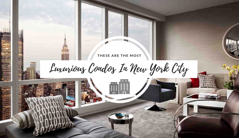Luxurious Condos In New York City These Are The Most Luxurious Condos In New York City These Are The Most Luxurious Condos In New York City 3