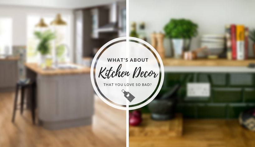 Kitchen Decor What's About Kitchen Decor That You Love So Bad? capa 7