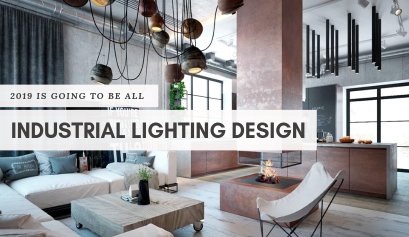 2019 Is The Year Industrial Lighting Design Will Stand Out