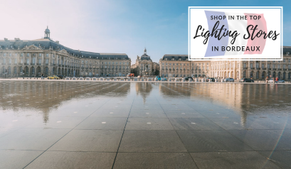 One More Week, One More City The Best Lighting Stores In Bordeaux 8
