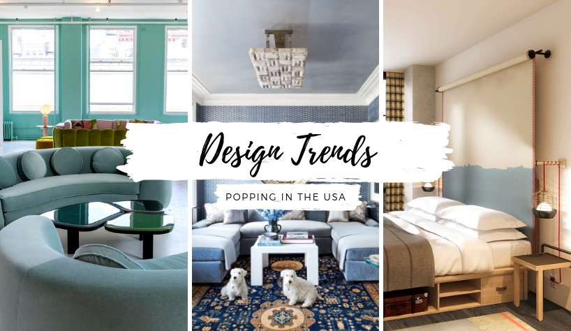 Design Trends That Have Been Popping In The USA And You Should Know 25 Design Trends Design Trends That Have Been Popping In The USA And You Should Know Design Trends That Have Been Popping In The USA And You Should Know 25