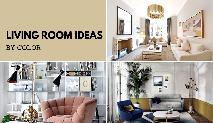 Living Room Ideas By Color, Which One Is Your Favorite 13 living room ideas Living Room Ideas By Color, Which One Is Your Favorite? Living Room Ideas By Color Which One Is Your Favorite 13
