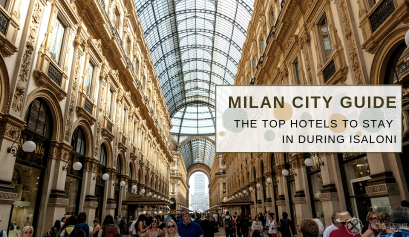 Milan City Guide These Are The Top Hotels To Stay In During iSaloni 17 Milan City Guide Milan City Guide: These Are The Top Hotels To Stay In During iSaloni Milan City Guide These Are The Top Hotels To Stay In During iSaloni 17 409x237