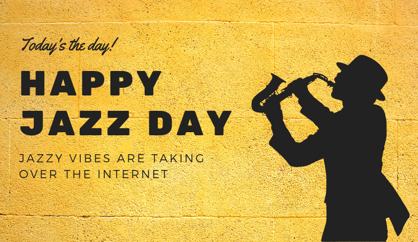 Jazz World Day Takes Over The Internet, Today 7 jazz world day Jazz World Day Takes Over The Internet, Today! Jazz World Day Takes Over The Internet Today 7