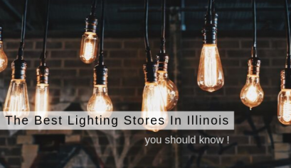 The Best Lighting Stores In Illinois You Should Know lighting stores The Best Lighting Stores In Illinois You Should Know The Best Lighting Stores In Illinois You Should Know 409x237